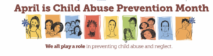 Image of text saying April is Child Abuse Prevention Month